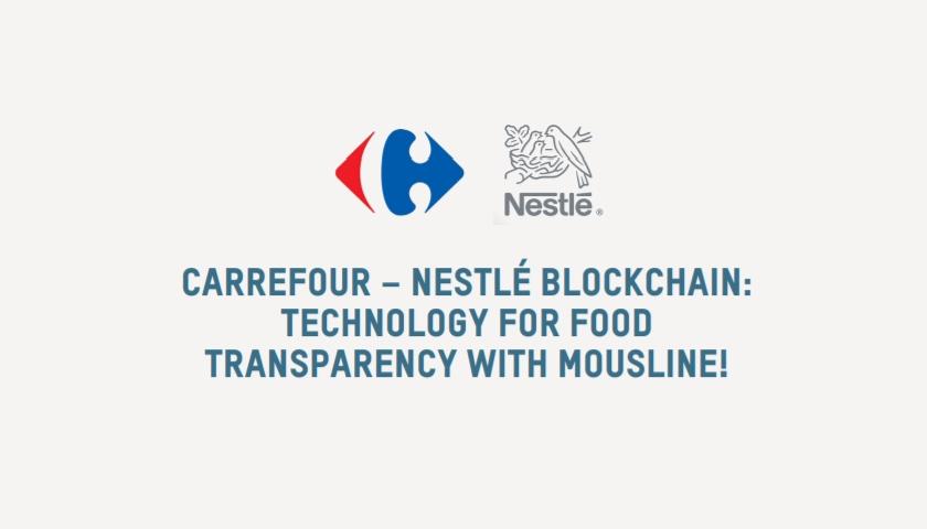 Carrefour Nestle blockchain